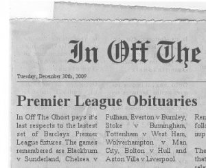 In Off The Ghost Premier League Obituaries